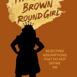 The Loud Brown Round Girl (Paperback)